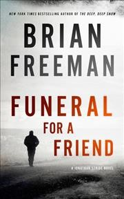 Funeral for a friend / Brian Freeman.