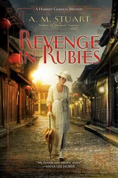 Revenge in rubies : a Harriet Gordon mystery / A. M. Stuart