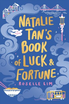 """Natalie Tan's Book of Luck and Fortune""-Roselle Lim"