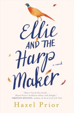 Ellie and the Harpmaker by Hazel Prior