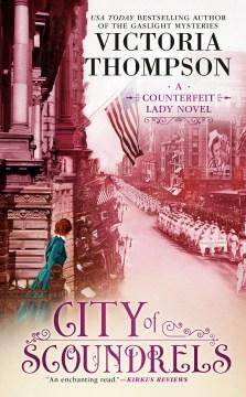 City of scoundrels / Victoria Thompson.