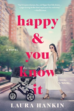 """""""Happy and You Know It"""" - Laura Hankin"""
