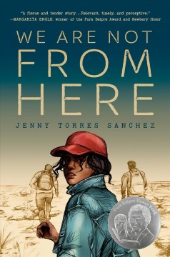 We Are Not From Here, written by Jenny Torres Sanchez