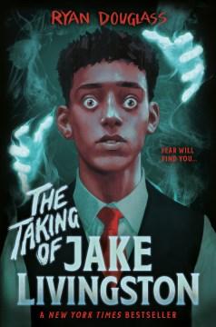 La toma de Jake Livingston, portada del libro