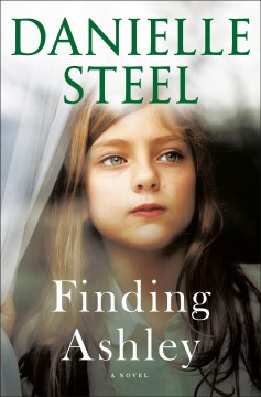 Finding Ashley by Danielle Steel.