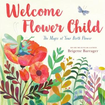 Flower child by Brigette Barrager.
