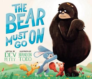 Bear Must Go On