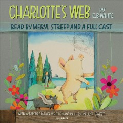 Charlotte's web by by E.B. White.