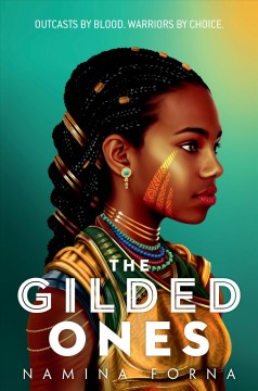 The gilded ones by Namina Forna.