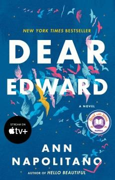 Dear Edward – Ann Napolitano