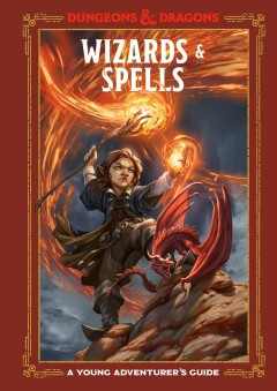 Wizards & spells : a young adventurer