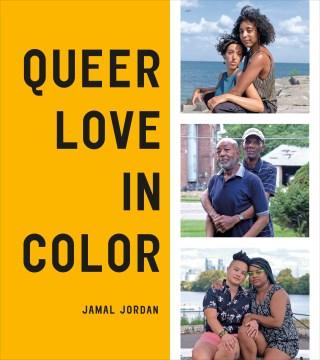 Queer Love in Color, by Jamal Jordan