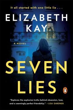 """""""Seven Lies"""" - Elizabeth Kay"""
