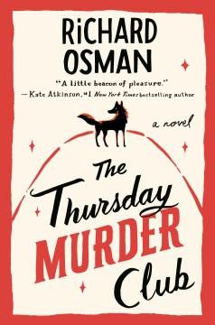 """Thursday Murder Club"" - Richard Osman"