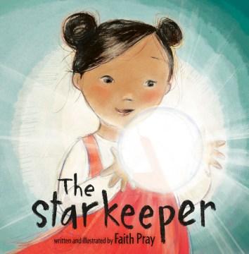 The starkeeper by Faith Pray