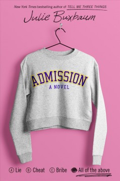 Admission by Julie Buxbaum