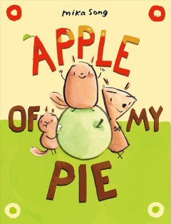 Apple of my pie by Mika Song.