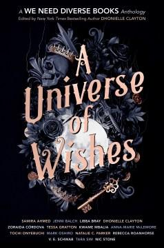A Universe of Wishes: A We Need Diverse Books Antología de fantasía, portada del libro