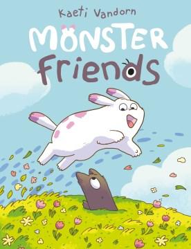 Monster friends by Kaeti Vandorn.