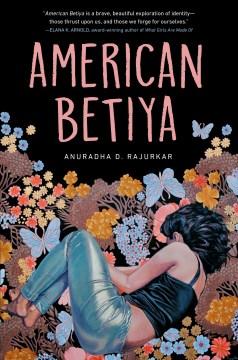 American Betiya by Anuradha D. Rajurkar