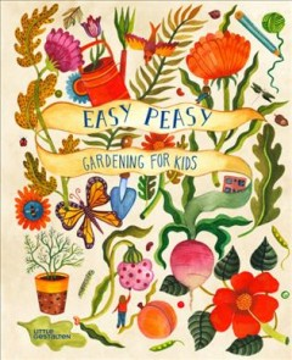 Easy Peasy Gardening para niños, portada de libro