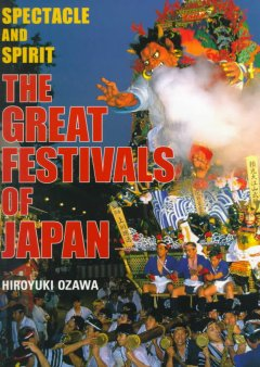 The Great Festivals of Japan:  Spectacle and Spirit, book cover
