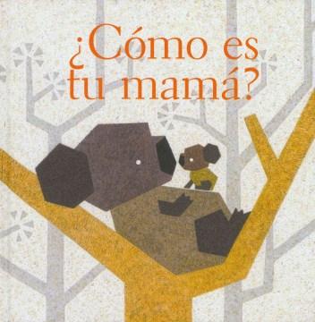 ¿Cómo es tu mamá?, book cover