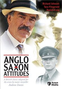 Anglo Saxon attitudes / Euston Films Production Programs ; Acorn Media ; directed by Diarmuid Lawrence ; produced by Andrew Brown ; executive producer, John Hambley.