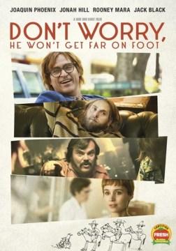 Don't Worry, He Won't Get Far on Foot (John Callahan--Paraplegia), book cover