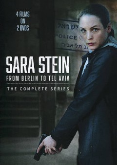 Sara Stein : from Berlin to Tel Aviv : the complete series / directed by Matthias Tiefenbacher.