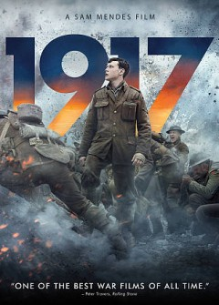 "1917 (Motion picture : 2019);""1917 : [videorecording] / produced by Pippa Harris, Callum McDougall, Sam Mendes, Brian Oliver, Jayne-Ann Tenggren ; written by Sam Mendes, Krysty Wilson-Cairns ; directed by Sam Mendes."""