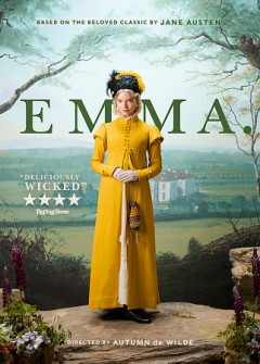"Emma. (Motion picture);""Emma : [videorecording] / producers, Tim Bevan, Graham Broadbent, Peter Czernin, Eric Fellner ; screenplay by Eleanor Catton ; directed by Autumn de Wilde."""