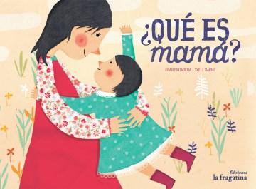 ¿Que es mamá?, book cover
