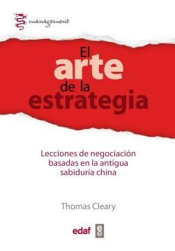 El arte de la estrategia: Lecciones de negociación basadas en la antigua sabiduría china, book cover
