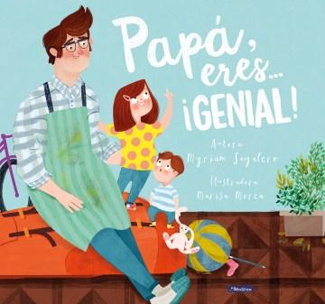 Papá, eres... genial!, book cover