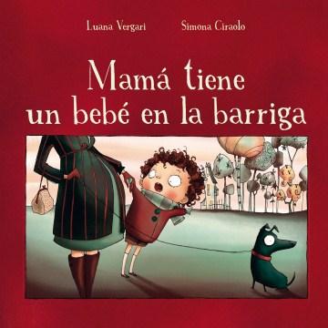 Mamá tiene un bebé en la barriga, book cover