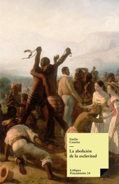 La abolición de la esclavitud, book cover