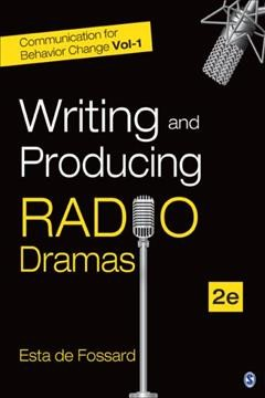 Book cover with image of microphones. Text reads Writing and Producing Radio Dramas by Esta de Fossard
