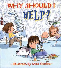 Book cover of Why Should I Help? by Mike Gordon