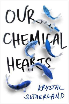 Our Chemical Hearts book cover