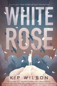 Portada del libro, rosa blanca, de Kip Wilson