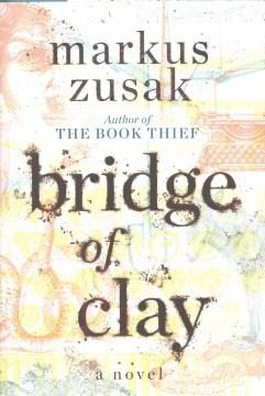 Bridge of Clay book cover