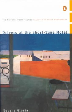 Drivers at the Short-Time Motel / Eugene Gloria.