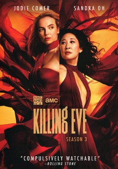 Killing Eve. Season 3 / Endeavor/Content ; Sid Gentle Films Ltd. ; BBC America original production.