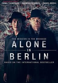 Alone in Berlin / IFC Films presents an XFilme Creative Pool, Master Movies, Filmwave production in co-production with Pathe Buffalo Films ; written by Achim von Borries, Vincent Perez ; directed by Vincent Perez.