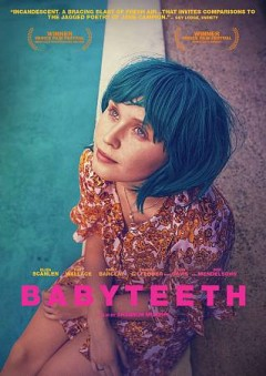 Babyteeth / IFC Films and Screen Australia present ; in association with Create NSW and Spectrum Films, Wieranderson.com & Jan Chapman Films ; a Whitefalk Films production; producer, Alex White ; writer, Rita Kalnejais ; director, Shannon Murphy.