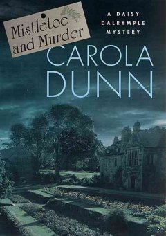 Mistletoe and murder / Carola Dunn.