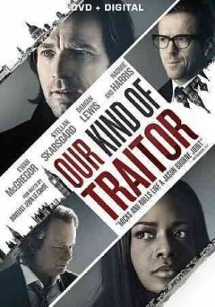 Our kind of traitor / Lionsgate presents ; in association with Anton Capital Entertainment S.C.A. and Amazon Prime Instant Video ; producers, Simon Cornwell, Stephen Cornwell, Gail Egan ; writer, Hossein Amini ; director, Sussanna White.