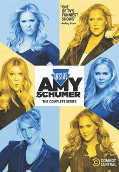 Inside Amy Schumer : complete series.