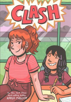 Clash / by Kayla Miller ; color by Jess Lome ; lettering by Micah Myers.